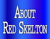About Red Skelton Show