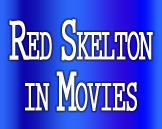 Red Skelton in the Movies